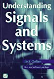img - for Understanding Signals and Systems by Golten, Jack (1997) Paperback book / textbook / text book