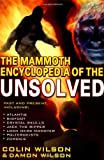 Mammoth Encyclopedia of the Unsolved (0786707933) by Wilson, Colin