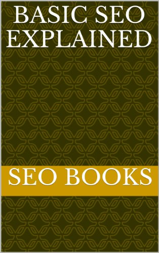 49585b5584 Struggling to Optimize Your Site for the Search Engines? Uncover What You  Need to Know to Perform Basic SEO on Your Site, and Help Get it Listed in  the ...