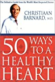 img - for 50 Ways to a Healthy Heart (Thorsons Directions for Life) book / textbook / text book