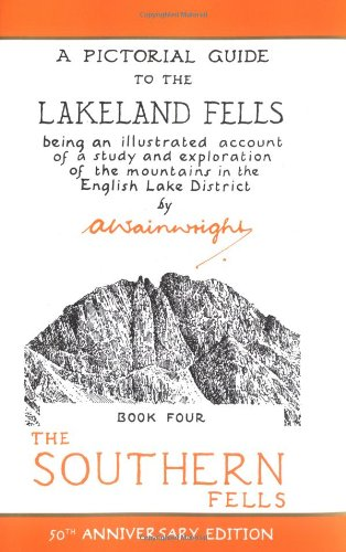 The Southern Fells (Anniversary Edition): 4 (Pictorial Guides to the Lakeland Fells 50th Anniversary Editions)
