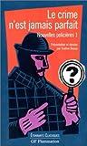 echange, troc  - Nouvelles policières, tome 1 : Le crime n'est jamais parfait