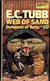 Web of Sand (The Dumarest saga) (0099319101) by Tubb, E C