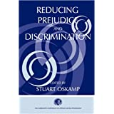 Reducing Prejudice and Discrimination (Claremont Symposium on Applied Social Psychology Series) ~ Stuart Oskamp