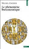 echange, troc Michel Crozier - Le phénomène bureaucratique