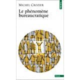Le ph�nom�ne bureaucratiquepar Michel Crozier