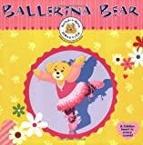 Build-A-Bear Workshop: Ballerina Bear (Build-A-Bear Workshop Books (8x8)) (006075284X) by Hapka, Catherine