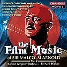 Arnold: Les musiques de film de Sir Arnold Malcolm (Vol. 1)