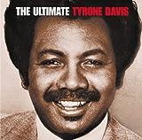echange, troc Tyrone Davis - Ultimate Tyrone Davis