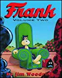 Frank Vol. 2 (1560972793) by Woodring, Jim