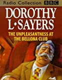 Dorothy L. Sayers The Unpleasantness at the Bellona Club: Starring Ian Carmichael (BBC Radio Collection)