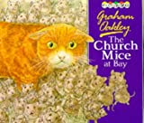 The Church Mice at Bay (0333493427) by Oakley, Graham