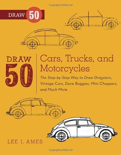 Discount Automotive Parts Online Draw 50 Cars, Trucks, and Motorcycles: The Step-by-Step Way to Draw Dragsters, Vintage Cars, Dune Buggies, Mini Choppers, and Many More.