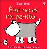 Este No Es Mi Perrito (Toca, Toca!)