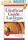 The Unofficial Guide to Las Vegas 2004 (Unofficial Guides)