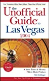 img - for The Unofficial Guide to Las Vegas 2004 (Unofficial Guides) book / textbook / text book