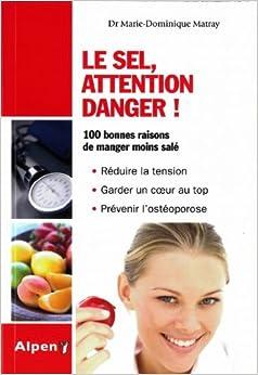le sel attention danger 9782359340365 books