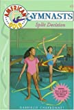 Split Decision: American Gold Gymnasts (055348298X) by Charbonnet, Gabrielle