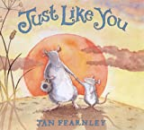 Jan Fearnley Just Like You (Mini Book)