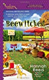 Beewitched (A Queen Bee Mystery) by  Hannah Reed in stock, buy online here