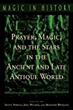 img - for Prayer, Magic, and the Stars in the Ancient and Late Antique World book / textbook / text book