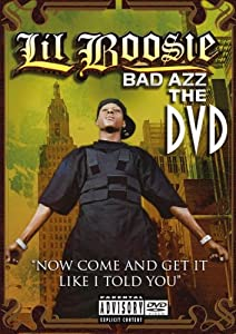 Lil Boosie: Bad Azz - The DVD