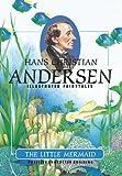 The Little Mermaid (H.C. Andersen Illustrated Fairy Tales Book 1)