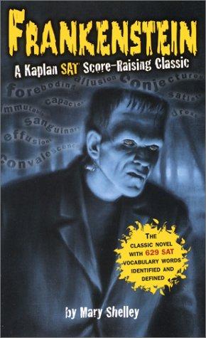 Frankenstein : A Kaplan Sat Score-Raising Classic