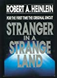 Stranger in a Strange Land (0399135863) by Robert A. Heinlein