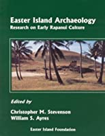 Easter Island Archaeology. Research on Early Rapanui Culture