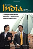 img - for Corporate India and HR Management: Creating Talent Pipelines, Leadership Competencies, and Human Resources book / textbook / text book