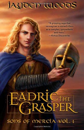 Eadric the Grasper: Sons of Mercia