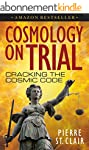 Cosmology On Trial: Cracking The Cosm...