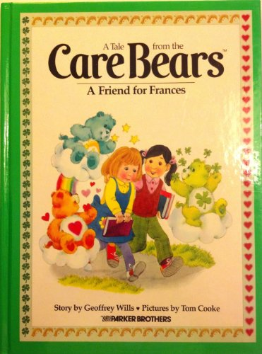 A Friend For Frances (A Tale From The Care Bears)