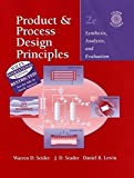 img - for By Warren D. Seider Product and Process Design Principles: Synthesis, Analysis, and Evaluation (2nd Edition) [Hardcover] book / textbook / text book