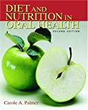 Diet and Nutrition in Oral Health (2nd Edition)