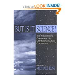 But Is It Science?: The Philosophical Question in the Creation/Evolution Controversy (Frontiers of Philosophy)