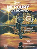 img - for Seloc's Mercury Outboard, 1965-1991: Tune-up and Repair Manual, Vol. 2 book / textbook / text book