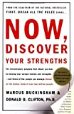 img - for Now, Discover Your Strengths by Buckingham, Marcus, Clifton, Donald O. (1st (first) Edition) [Hardcover(2001)] book / textbook / text book