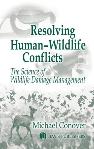 Resolving Human-Wildlife Conflicts: The Science of...