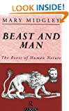 Beast and Man: The Roots of Human Nature