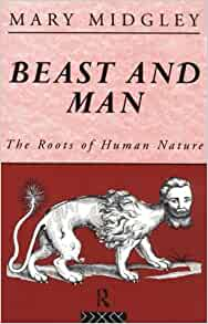 beast and man the roots of human nature pdf