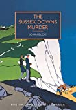 By John Bude The Sussex Downs Murder (British Library Crime Classics) [Paperback]