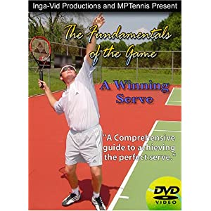 The Fundamentals of the Game: A Winning Serve, Professional Tennis Instruction and Lessons movie