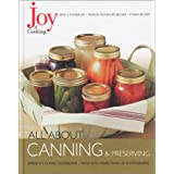 Joy of Cooking: All About Canning & Preserving ~ Irma S. Rombauer