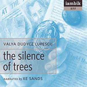 The Silence of Trees Audiobook
