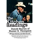 The Kitchen Readings: Untold Stories of Hunter S. Thompsonby Michael Cleverly