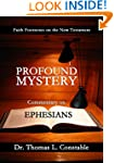 Profound Mystery: Commentary on Ephes...