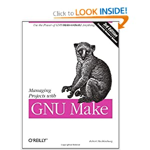 Managing Projects with GNU Make Robert Mecklenburg