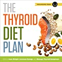 Thyroid Diet Plan Audiobook by  Healdsburg Press Narrated by Kevin Pierce